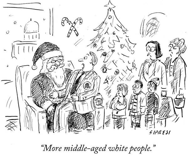 Christmas Tree Drawing - More Middle Aged White People by David Sipress
