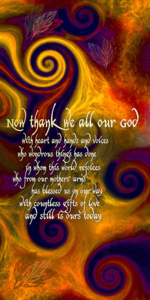 Digital Art - Now Thank We All Our God by Chuck Mountain