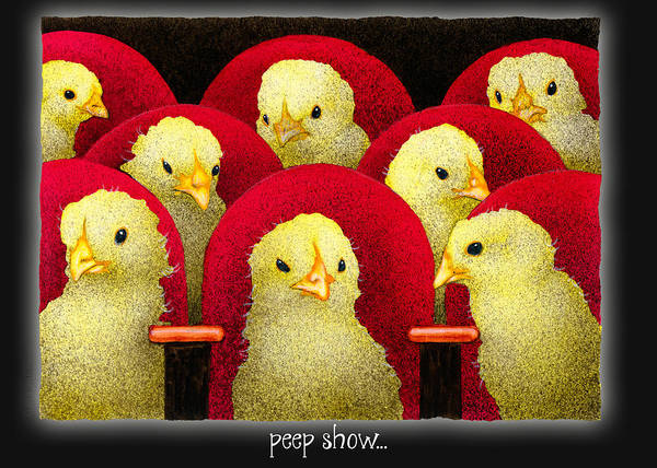 Chick Painting - Peep Show... by Will Bullas