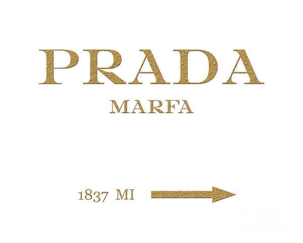 Gold Digital Art - Prada Marfa Mileage Distance by Edit Voros
