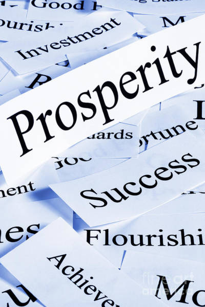Prosperity Photograph - Prosperity Concept by Colin and Linda McKie
