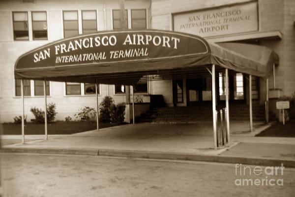Photograph - San Francisco International Airport Passenger Terminal Circa 1955 by California Views Archives Mr Pat Hathaway Archives