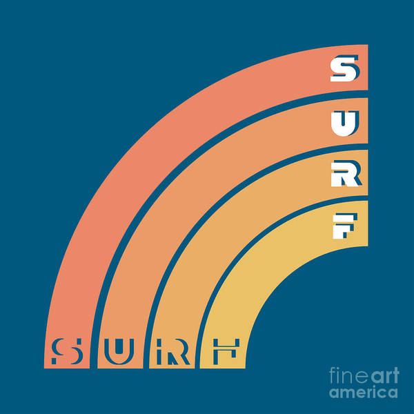 California Beaches Digital Art - Surf Typography, T-shirt Graphics by Lakoka