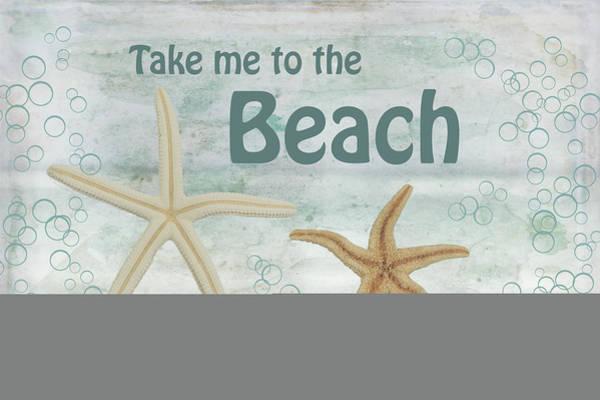 Starfish Painting - Take Me To The Beach by Ramona Murdock