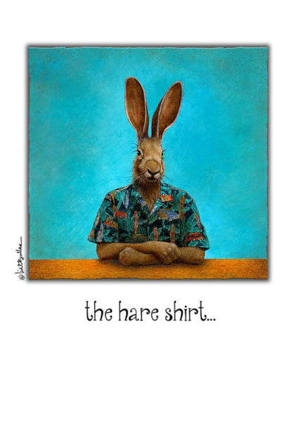 Rabbit Painting - The Hare Shirt... by Will Bullas