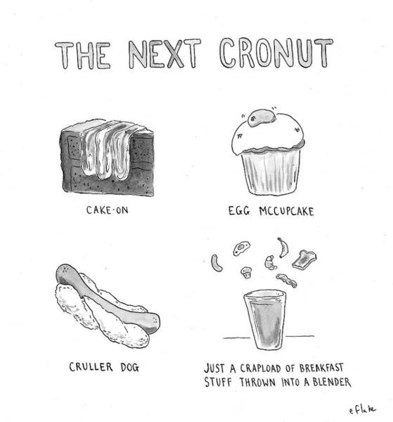 Breakfast Drawing - The Next Cronut by Emily Flake