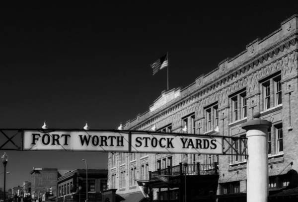 Stockyards Photograph - The Stock Yards Of Fort Worth by Mountain Dreams