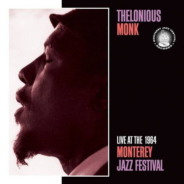 Wall Art - Digital Art - Thelonious Monk -  Live At The 1964 Monterey Jazz Festival by Concord Music Group