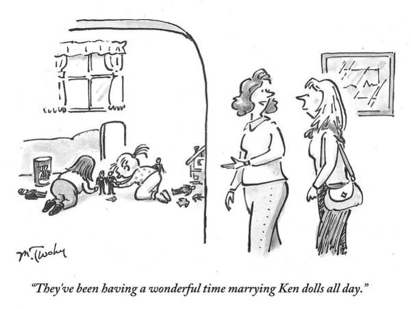 Having Sex Drawing - They've Been Having A Wonderful Time Marrying Ken by Mike Twohy