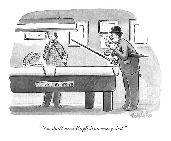 Pool Drawing - You Don't Need English On Every Shot by Liam Walsh