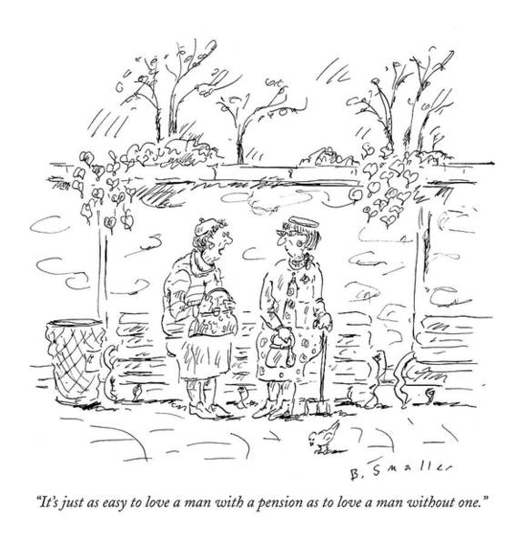 Poor Drawing - It's Just As Easy To Love A Man With A Pension by Barbara Smaller