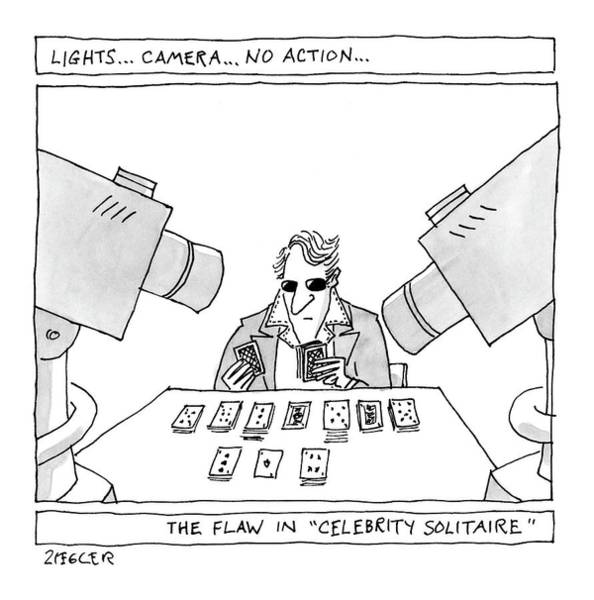 May 30th Drawing - Lights...camera...no Action...the Flaw by Jack Ziegler