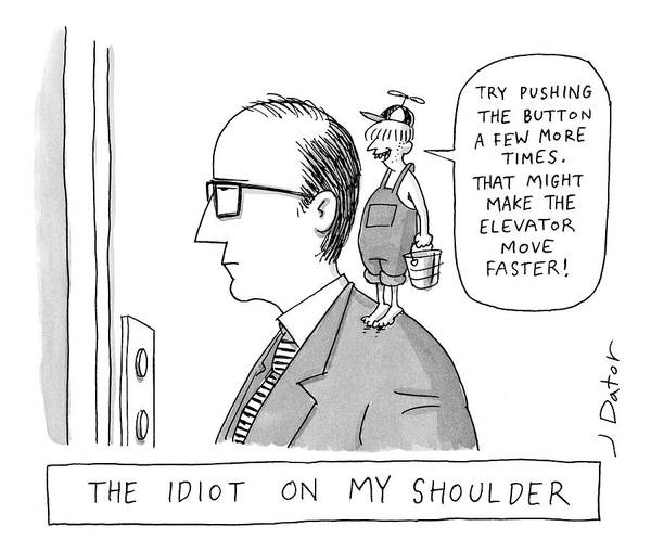Country Drawing - The Idiot On My Shoulder by Joe Dator