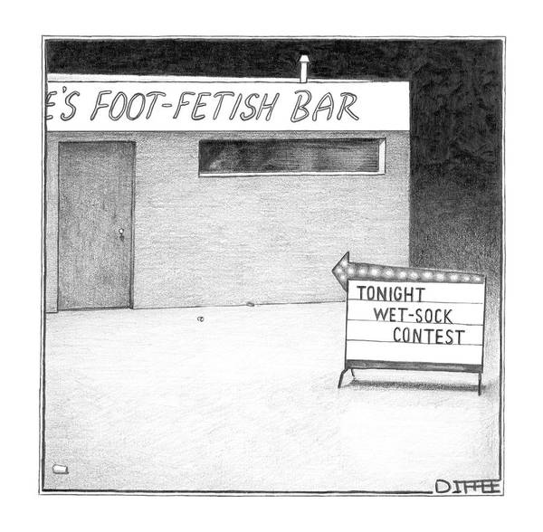 Wet Drawing - Foot Fetish Bar by Matthew Diffee
