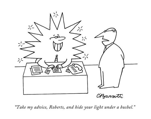 Beam Drawing - Take My Advice by Charles Barsotti
