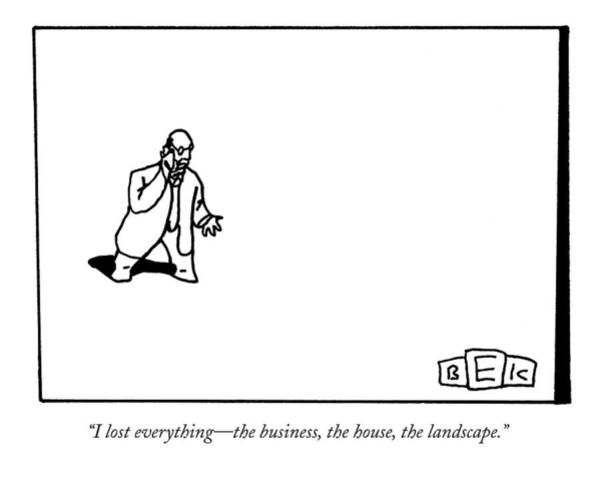 Nothing Drawing - I Lost Everything - The Business by Bruce Eric Kaplan