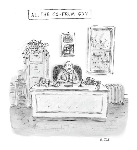 Insecurity Drawing - Al, The Go-from Guy by Roz Chast