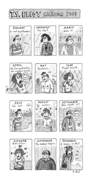 Bad News Drawing - T.s. Eliot Calendar by Roz Chast