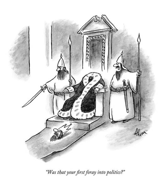 Sword Drawing - Was That Your First Foray Into Politics? by Frank Cotham