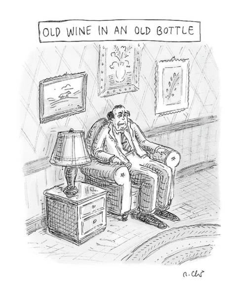 Wine Bottle Drawing - New Yorker June 2nd, 2008 by Roz Chast