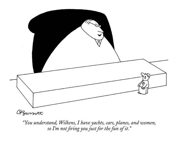 Rich Drawing - You Understand by Charles Barsotti