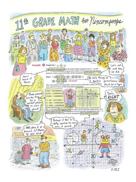 2004 Drawing - 11th Grade Math For Nincompoops by Roz Chast