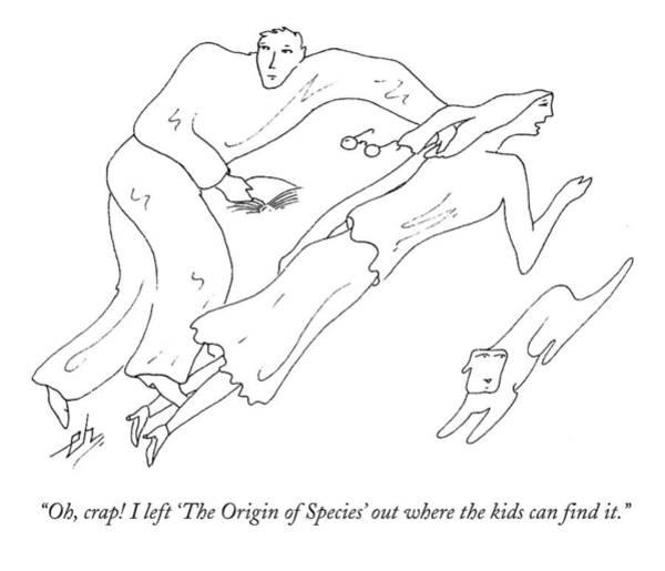 Oh, Crap! I Left 'the Origin Of Species' Art Print