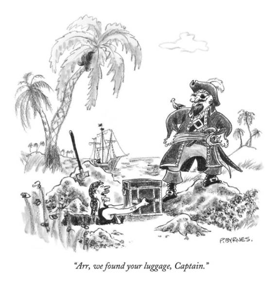 Deck Drawing - Arr, We Found Your Luggage, Captain by Pat Byrnes