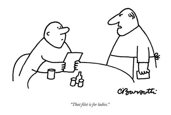 Gender Wall Art - Drawing - That Filet Is For Ladies by Charles Barsotti