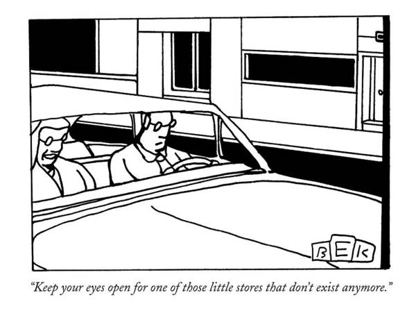 Drive Drawing - Keep Your Eyes Open For One Of Those Little by Bruce Eric Kaplan