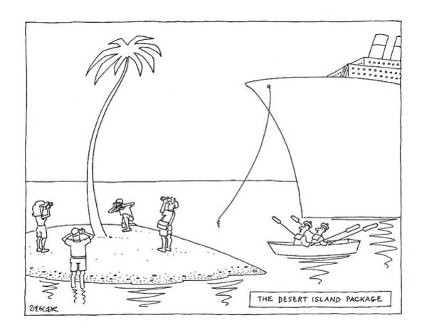 Palm Trees Drawing - The Desert Island Package by Jack Ziegler