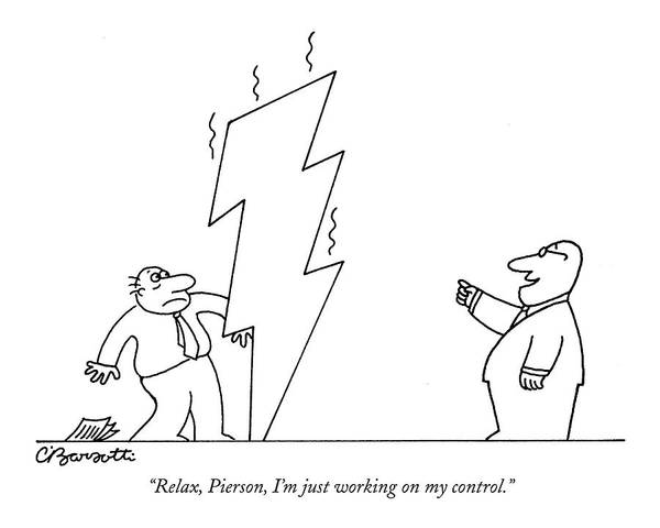 Hierarchy Drawing - Relax, Pierson, I'm Just Working On My Control by Charles Barsotti