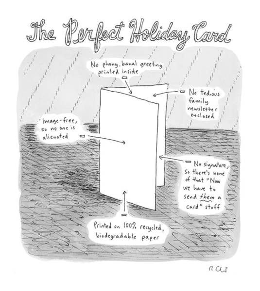 Holidays Drawing - The Perfect Holiday Card by Roz Chast
