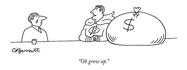 Rich Drawing - Oh Grow Up by Charles Barsotti