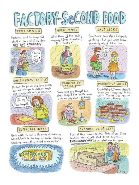 May 8th Drawing - Factory Second Food by Roz Chast