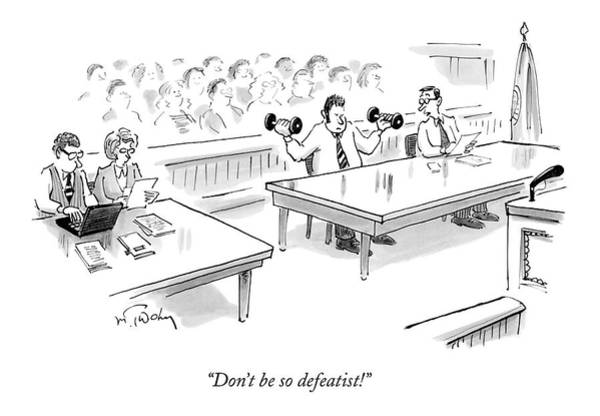 Fitness Drawing - Don't Be So Defeatist! by Mike Twohy
