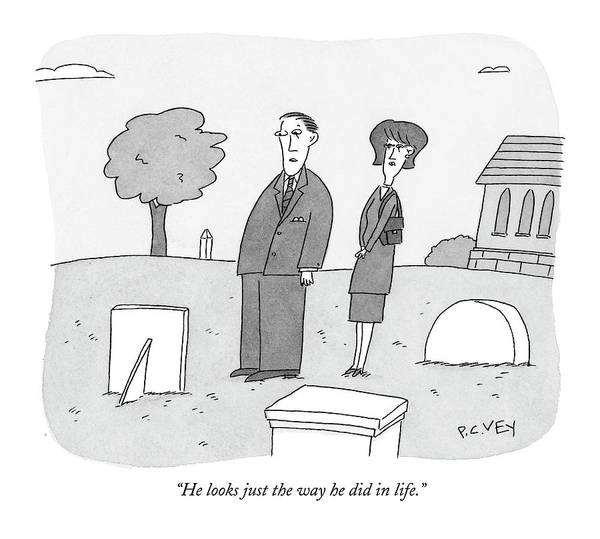 Gravestone Drawing - He Looks Just The Way He Did In Life by Peter C. Vey
