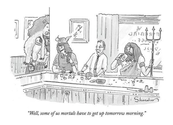 Dine Drawing - Well, Some Of Us Mortals Have To Get Up Tomorrow by Danny Shanahan
