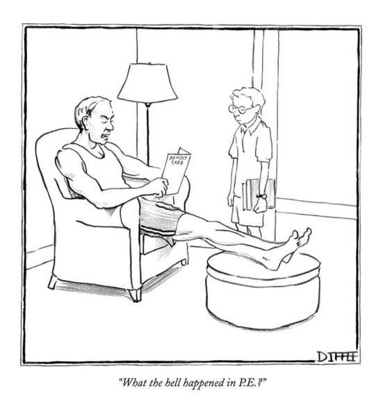Fitness Drawing - What The Hell Happened In P.e.? by Matthew Diffee