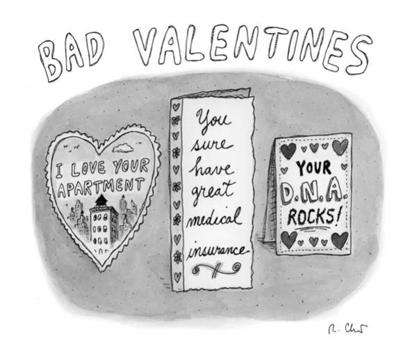 Bad Drawing - Bad Valentines by Roz Chast