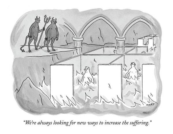 Inferno Wall Art - Drawing - We're Always Looking For New Ways To Increase by Kim Warp