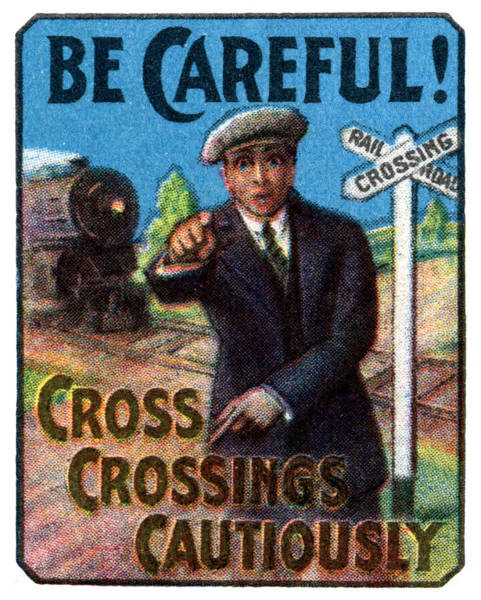 Model Trains Painting - 1910 Be Careful At Railroad Crossings by Historic Image