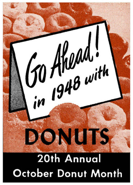 Doughnut Painting - 1948 Donut Poster by Historic Image
