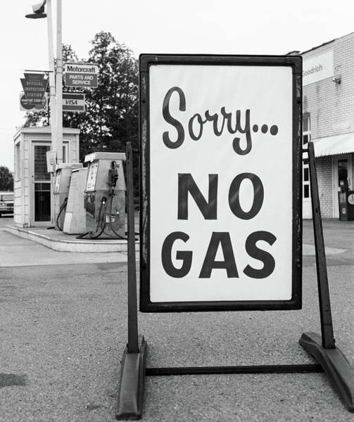 Energy Crisis Photograph - 1970s 1973 Sorry No Gas Sign Beside Gas by Vintage Images