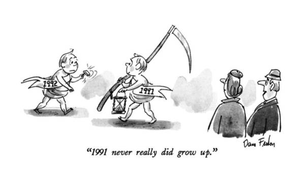 Grown Up Drawing - 1991 Never Really Did Grow Up by Dana Fradon