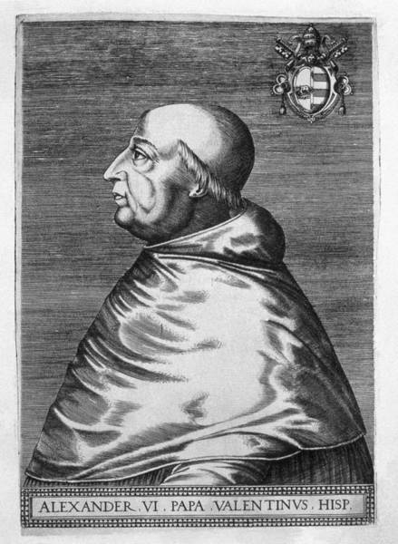 1431 Photograph - Alexander Vi 1431-1503. Pope From 1492 by Everett