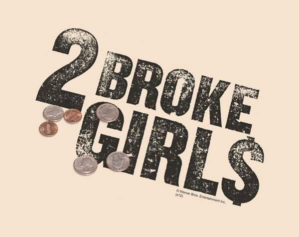 Broken Digital Art - 2 Broke Girls - Pocket Change by Brand A