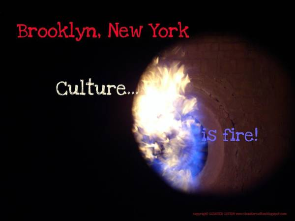 Photograph - Brooklyn New York Culture Is Fire by Cleaster Cotton