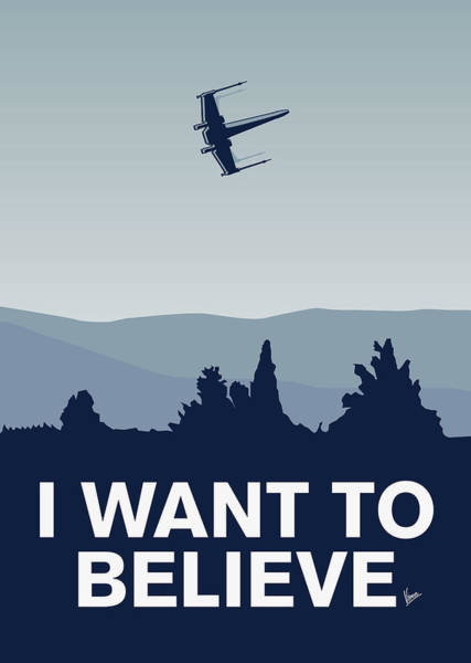Spaceship Wall Art - Digital Art - My I Want To Believe Minimal Poster-xwing by Chungkong Art