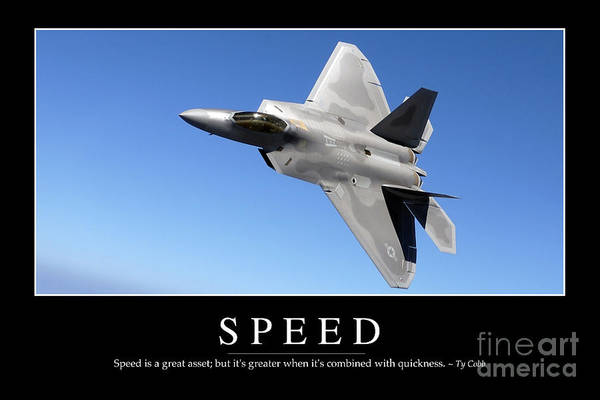 Photograph - Speed Inspirational Quote by Stocktrek Images